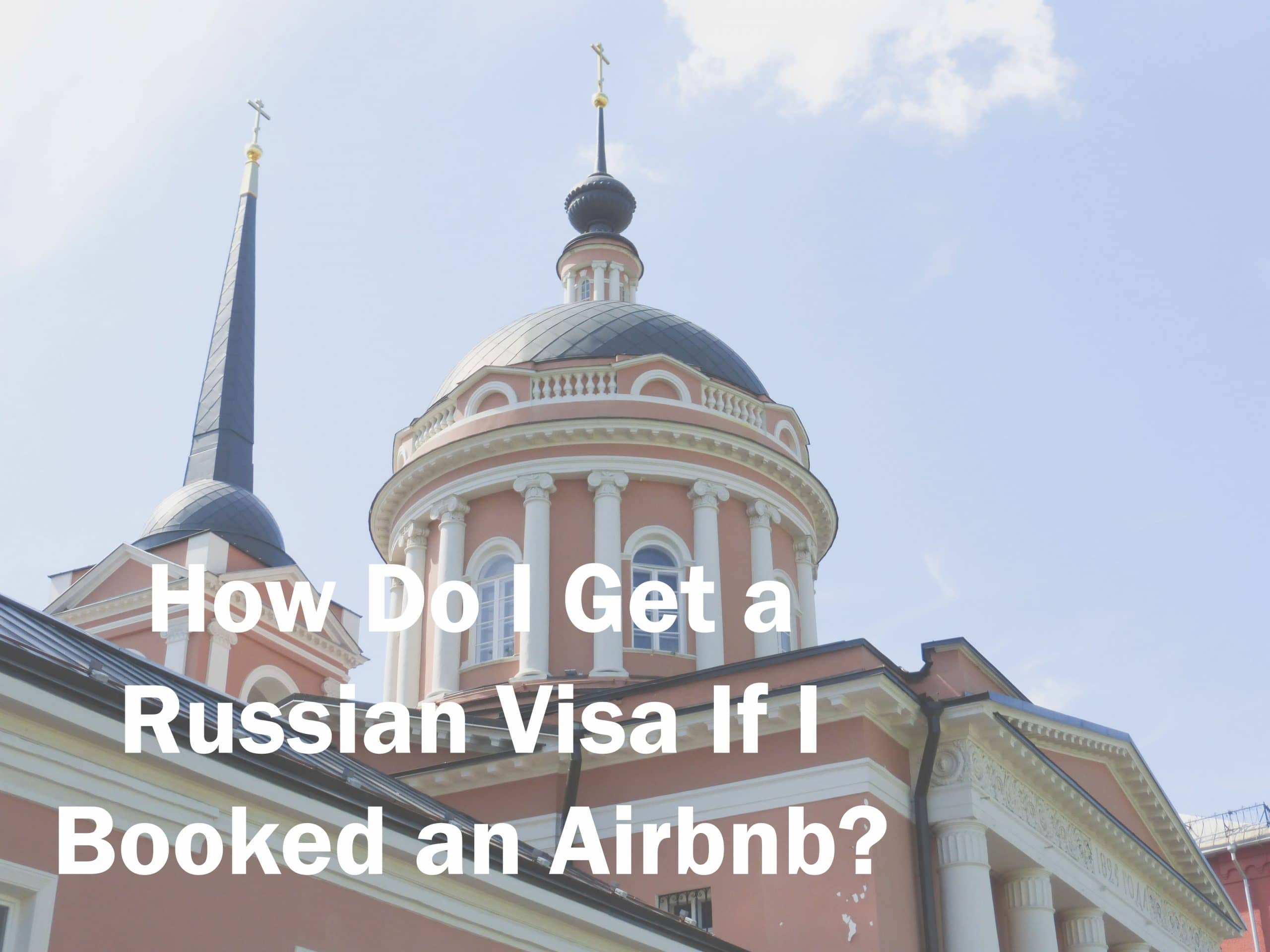 Get a Russian Visa