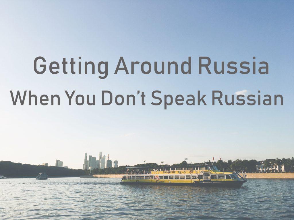 Getting Around Russia