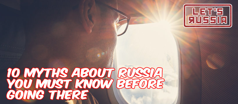 10 Myths about Russia
