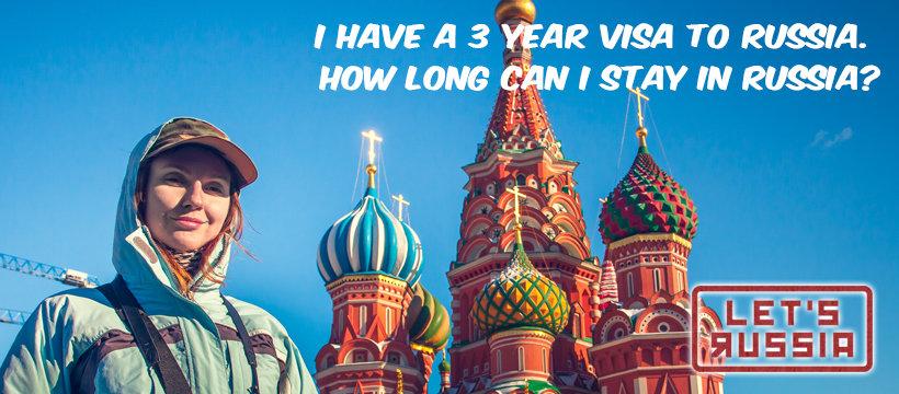 3 Years visa to Russia