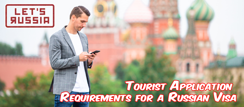 Tourist Application Requirements for a Russian Visa