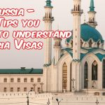 Visa For Russia – 3 Helpful Tips you should know about Russian Visas