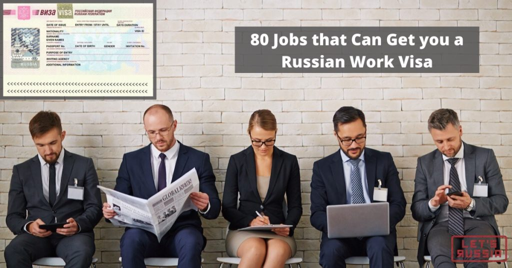 80 Jobs that Can Get you a Russian Work Visa